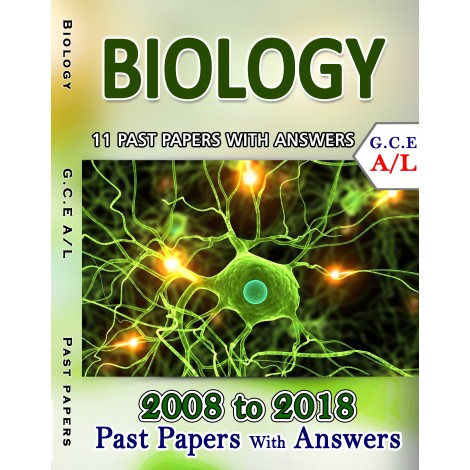 A Level Past Paper Biology : 2008 - 2018 (with Answers)