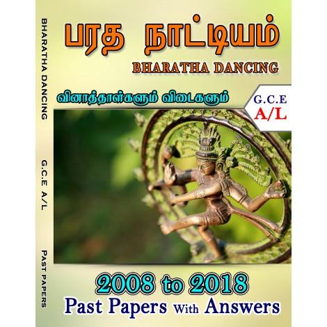 A Level Past Paper Bharatha Nattiyam (Bharatha Dancing) : 2008 - 2018
