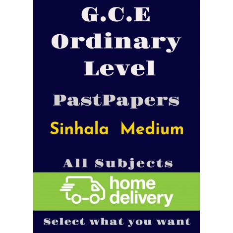 G.C.E Ordinary Level (All subjects)  Past Papers - Sinhala (printed)