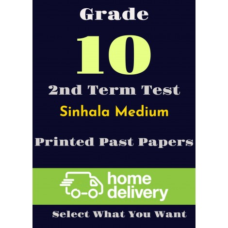 Grade 10 - 2nd Term Past Papers - Sinhala (printed)