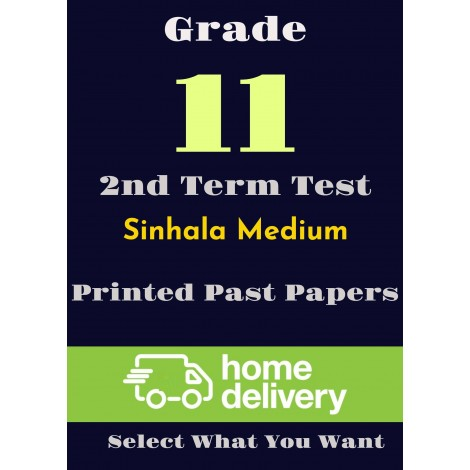 Grade 11 - 2nd Term Past Papers - Sinhala (printed)