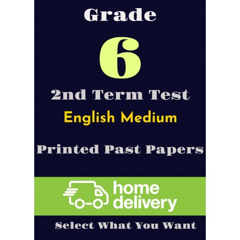 Grade 6 - 2nd Term Past Papers - English (printed)