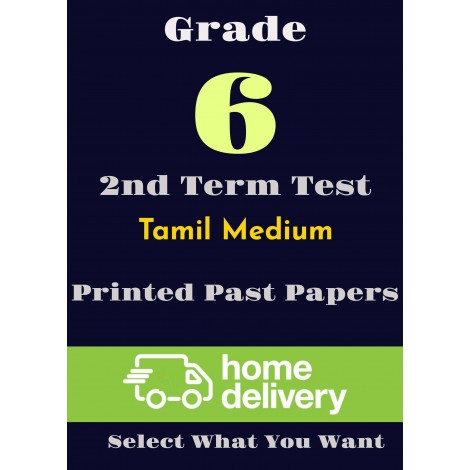 Grade 6 - 2nd Term Past Papers - Tamil (printed)
