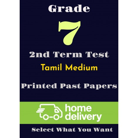 Grade 7 - 2nd Term Past Papers - Tamil (printed)