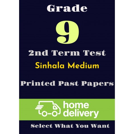Grade 9 - 2nd Term Past Papers - Sinhala (printed)