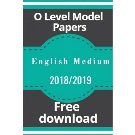 O-Level Model Papers-2018/2019-English medium