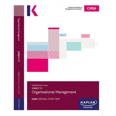 CIMA-E1 - OM - Organisational Management Study Text