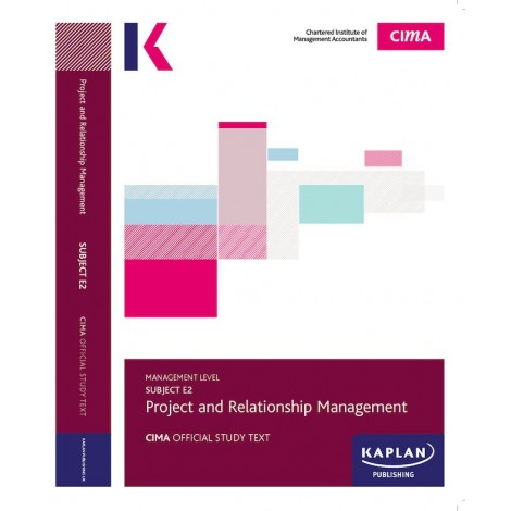 CIMA-E2 - PRM - Project & Relationship Management Study Text