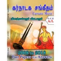 A Level Past Paper Karnaadaga Sangeetham (Carnatic Music) : 2008 - 2018