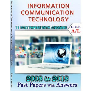 A Level Past Paper Infor. Comm. Technology : 2011 - 2018