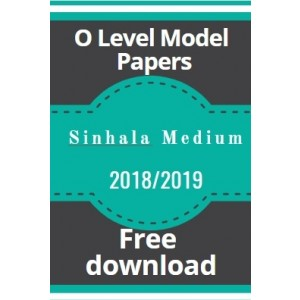 O-Level Model Papers-2018/2019-Sinhala medium