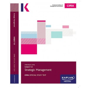 CIMA-E3 - SM - Strategic Management Study Text